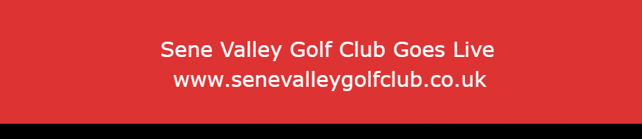 Sene Valley Golf Club Goes Live